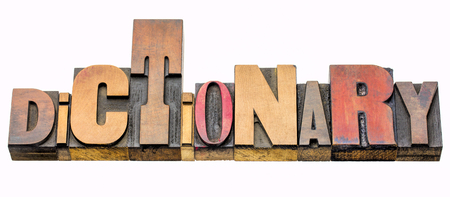 dictionary - isolated word abstract in vintage letterpress printing blocks