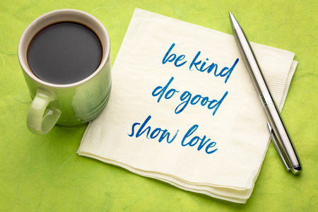 be kind, do good, show love - inspirational handwriting on a napkin with a cup of coffee Stok Fotoğraf - 114898772