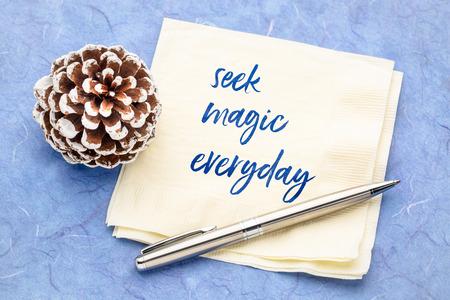 seek magic everyday - inspirational handwriting on a napkin