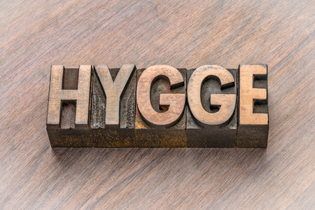 hygge word abstract in vintage letterpress wood type blocks, Danish lifestyle concept