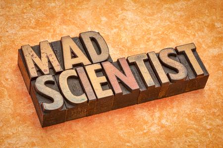 mad scientist word abstract in vintage letterpress wood type Stock fotó