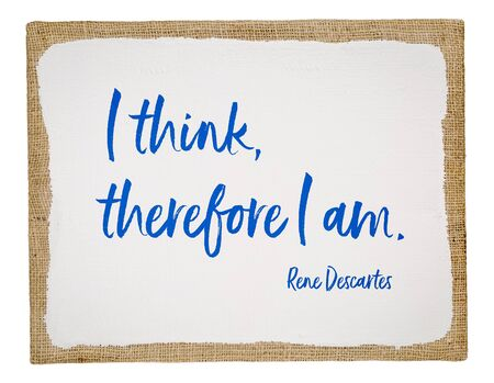 I think, therefore I am - 17th century French philosopher and mathematician René Descartes quote, handwriting on white primed art canvas Stock fotó