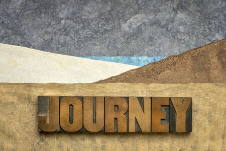 journey concept in letterpress wood type and amate bark paper, life metaphor, adventure and voyage concept