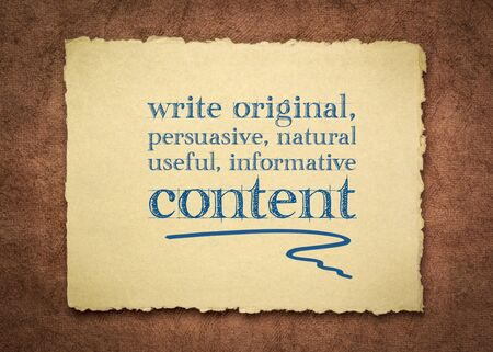 write original, persuasive, natural, useful, informative content - creating content advice - text on a handmade rag paper