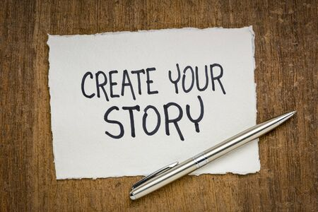 create your story inspirational note - handwriting on a handmade rag paper, creativity and personal development concept Stock Photo