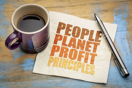 people, planet, profit, principles - sustainable business concept - word abstract on a napkin with a cup of coffee