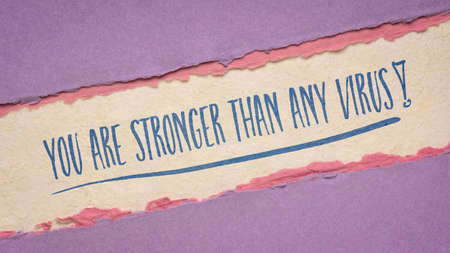 you are stronger than any virus motivational note - handwriting on a handmade paper, optimistic note for coronavirus pandemic