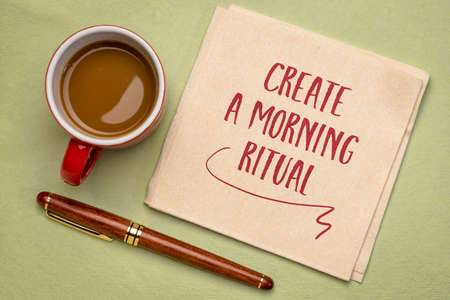 create a morning ritual - inspirational handwriting on a napkin with a cup of coffee, lifestyle and personal development concept