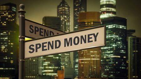 Street Sign Spend Money