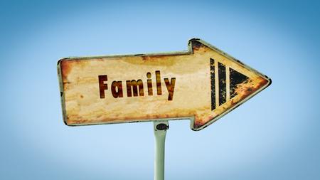 Cartel de la calle a la familia