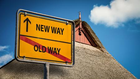 Street Sign NEW WAY versus OLD WAY