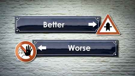 Street Sign Better versus Worse