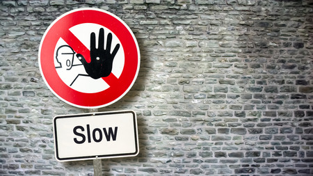 Street Sign Fast versus Slow