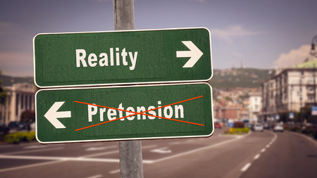 Street Sign the Direction Way to Reality versus Pretension