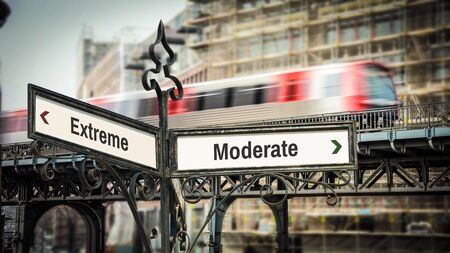 Street Sign the Direction Way to Moderate versus Extreme