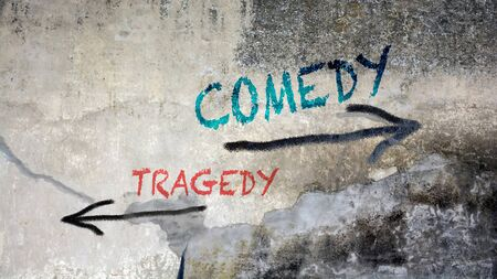 Wall Graffiti the Direction Way to Comedy versus Tragedy