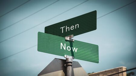 Street Sign the Direction Way to Now versus Then
