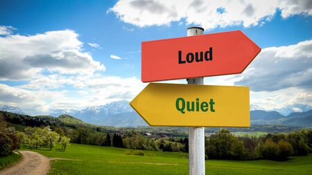 Street Sign the Direction Way to Quiet versus Loud