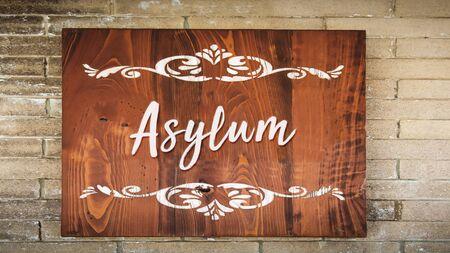 Straßenschild Richtung Asylum