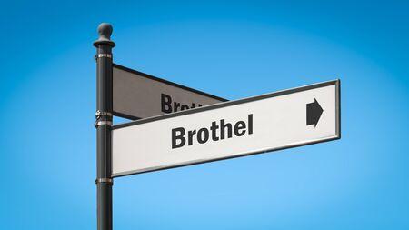 Cartel de la calle en dirección al burdel