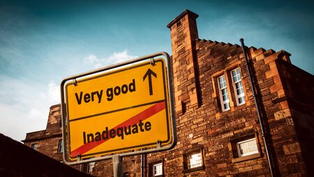 Street Sign the Direction Way to Very good versus Inadequate
