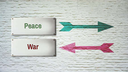 Street Sign the Direction Way to Peace versus War