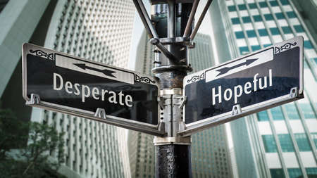 Street Sign the Direction Way to Hopeful versus Desperate