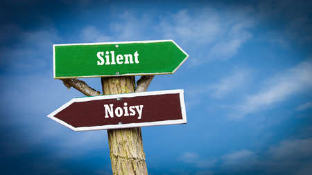 Street Sign the Direction Way to Silent versus Noisy
