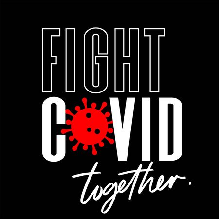 Fight Covid-19 vector illustration on square black banner.keep going motivational phrase.