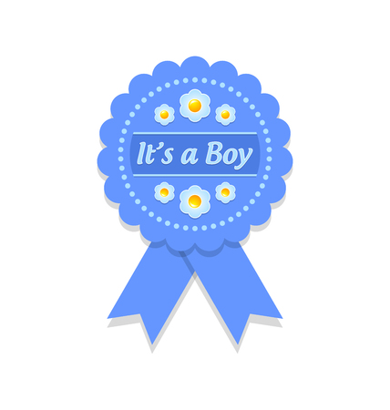its a boy: Its a boy rosette or badge on white background Illustration