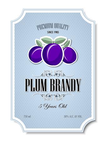 qualità Premium 5 anni di prugne etichetta di brandy distillato su sfondo bianco Vettoriali