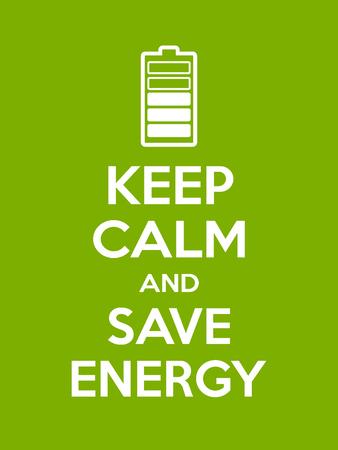 Mantenga la calma y ahorre una cita de motivación energética. Cartel con letrero blanco y texto sobre fondo verde. Ilustración vectorial Ilustración de vector