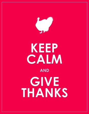 keep: keep calm and give thanks background