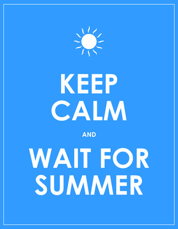 special summer keep calm modern motivational background Vector