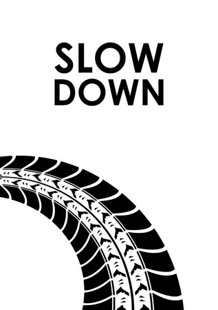 slow down: slow down tire track background