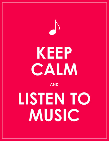 keep calm and carry on: Keep calm and listen to music,vector background,eps10