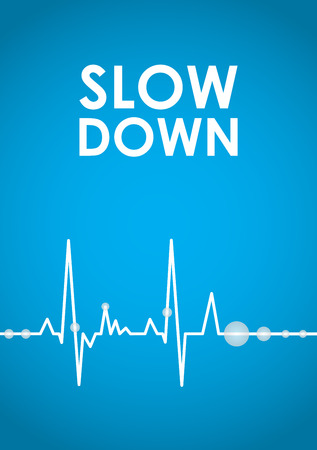 slow down: blue slow down banner