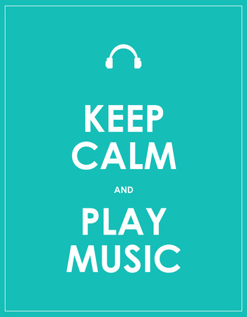 keep calm and carry on: Keep calm and play music,vector background,eps10