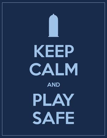 condom: keep calm and play safe