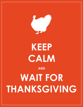 gobble: keep calm and wait for thanksgiving background