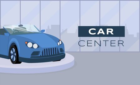 Car center flat banner vector template. Professional transport maintenance, vehicle dealership service promotional poster design. Blue cabriolet on podium illustration with typography