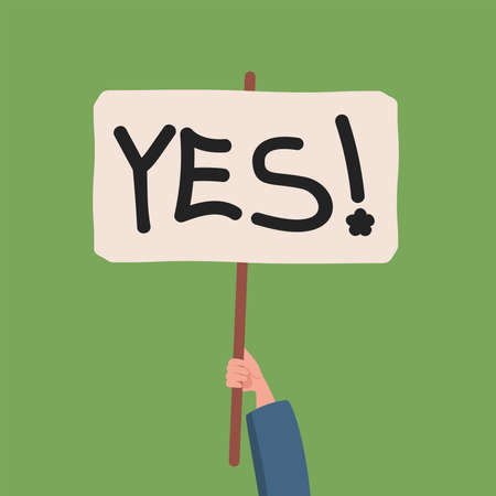 Hand holding banner with yes word vector flat illustration. Supporting something, voting positively, social movement. 矢量图像
