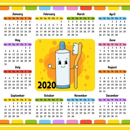 Toothpaste Tube With Toothbrush. Calendar for 2020 with a cute character. Fun and bright design. Isolated color vector illustration. Cartoon style.