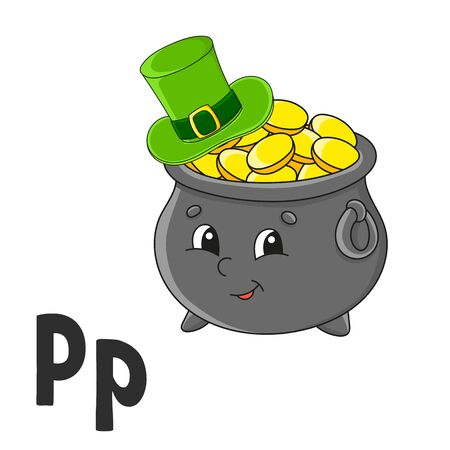 Alphabet letter P. Pot of gold in hat. ABC flash cards. Cartoon cute character isolated on white background. For kids education. Developing worksheet. Learning letters. Vector illustration. Ilustracja