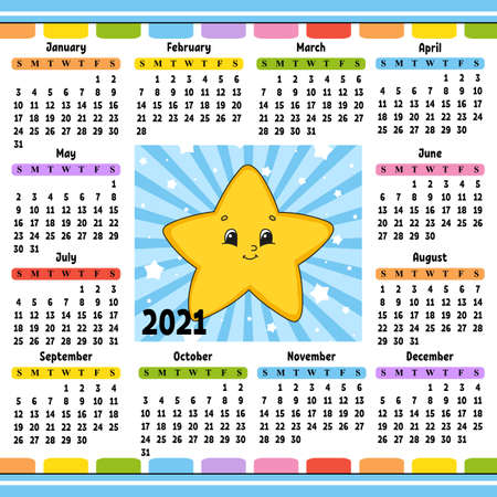Calendar for 2021 with a cute character. Cartoon star. Fun and bright design. Isolated color vector illustration. Cartoon style.