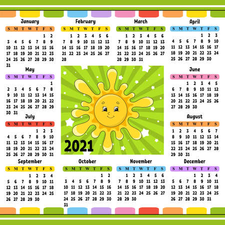 Calendar for 2021 with a cute character. Cute sun. Fun and bright design. Isolated color vector illustration. Cartoon style.