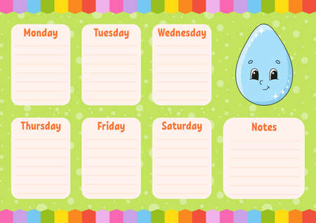 School schedule. Cute drop. Timetable for schoolboys. Empty template. Weekly planer with notes. Isolated color vector illustration. Cartoon character. Ilustração