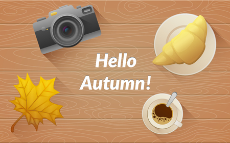 Hallo autumn text. Tasty buttery croissant and cup and camera of hot coffee on old wooden table with yellow leaves. Vector flat illustration Illustration