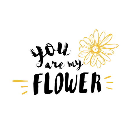 lettering modern calligraphy. You are my Flower Imagens