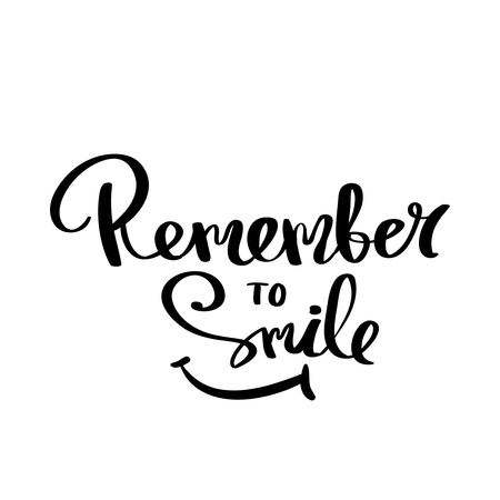 daily life: Calligraphy remember to smile hand brush lettering inspirational poster Stock Photo